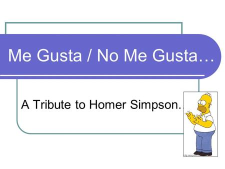 A Tribute to Homer Simpson…