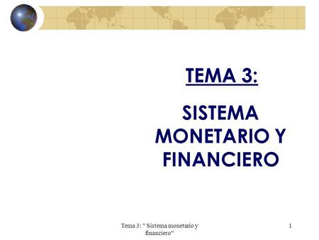 SISTEMA MONETARIO Y FINANCIERO