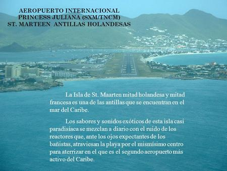 AEROPUERTO INTERNACIONAL PRINCESS JULIANA (SXM/TNCM) ST