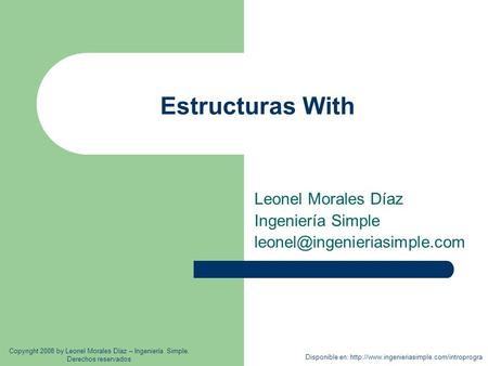 Estructuras With Leonel Morales Díaz Ingeniería Simple Disponible en:  Copyright.
