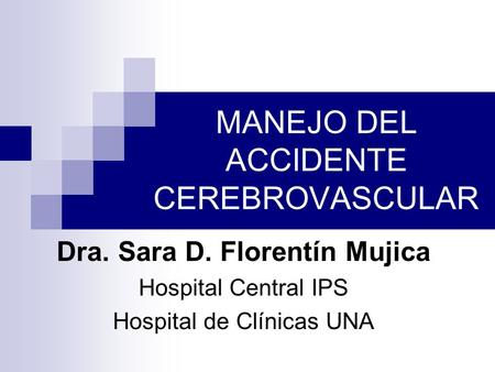 MANEJO DEL ACCIDENTE CEREBROVASCULAR