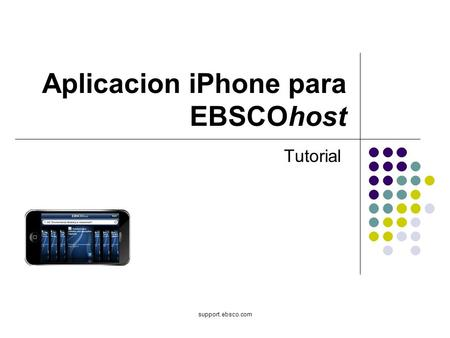 Support.ebsco.com Aplicacion iPhone para EBSCOhost Tutorial.