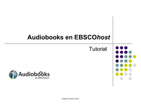 Support.ebsco.com Tutorial Audiobooks en EBSCOhost.