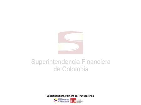 Superfinanciera primera en transparencia ppt descargar for Oficina del consumidor burgos