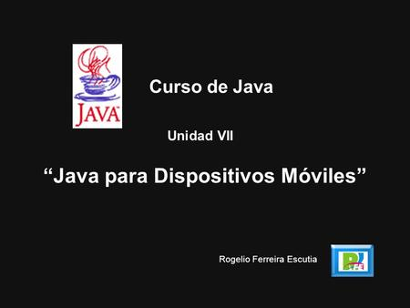 """Java para Dispositivos Móviles"""