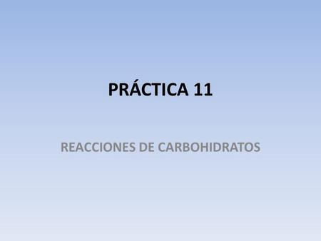 REACCIONES DE CARBOHIDRATOS