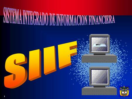 SISTEMA INTEGRADO DE INFORMACION FINANCIERA