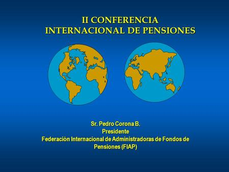 II CONFERENCIA INTERNACIONAL DE PENSIONES