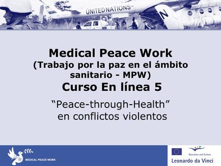 """Peace-through-Health"" en conflictos violentos"