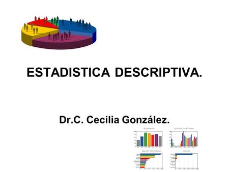 ESTADISTICA DESCRIPTIVA.