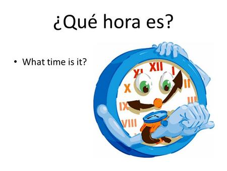 "¿Qué hora es? What time is it?. ¿Qué hora es? It's 1:00 Es la una (notice we do not say uno for time but una) 1:00 is the ONLY time where we say ""Es la…"""