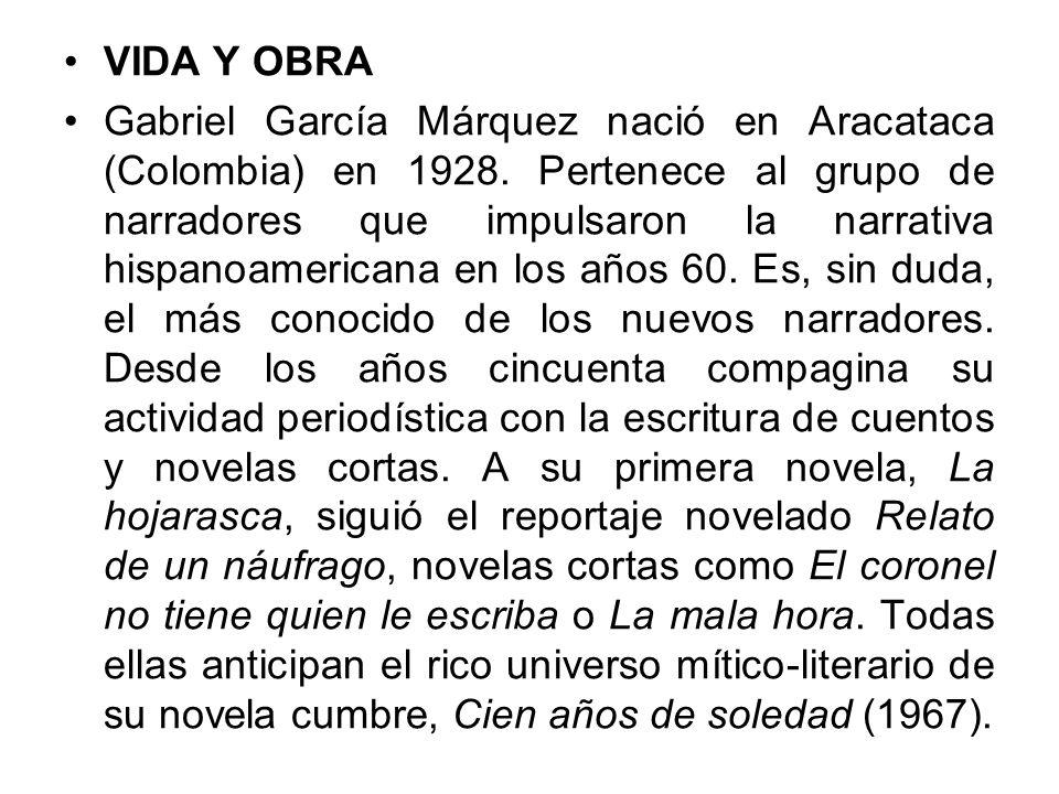 Vida Y Obra Gabriel García Márquez Nació En Aracataca Colombia En Pertenece Al Grupo De Narradores Que Impulsaron La Narrativa Hispanoamericana Ppt Descargar