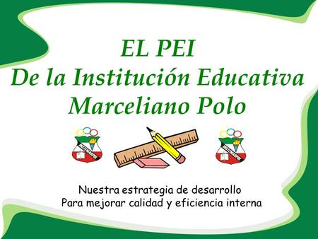 De la Institución Educativa Marceliano Polo