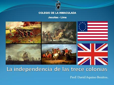 La independencia de las trece colonias
