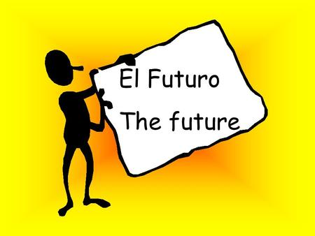El Futuro The future The future tense in Spanish can be formed in two ways: The simple future The immediate future.