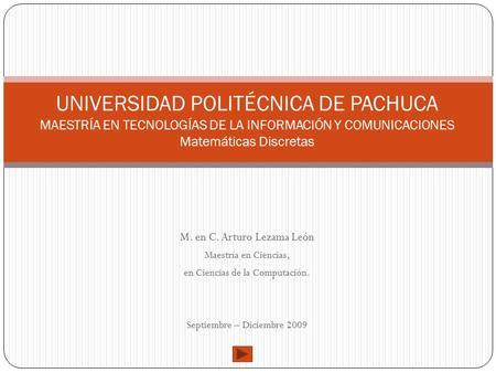 UNIVERSIDAD POLITÉCNICA DE PACHUCA MAESTRÍA EN TECNOLOGÍAS DE LA ...