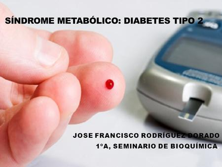 Síndrome Metabólico: Diabetes Tipo 2