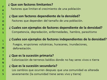 ¿ Que son factores limitantes?