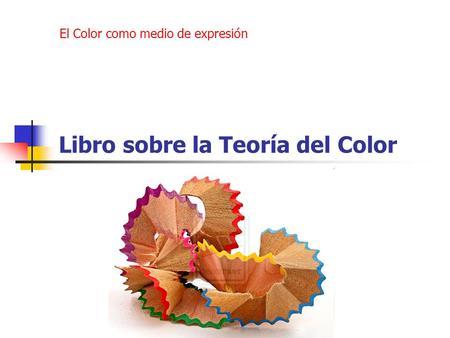 El Color Color. - ppt video online descargar
