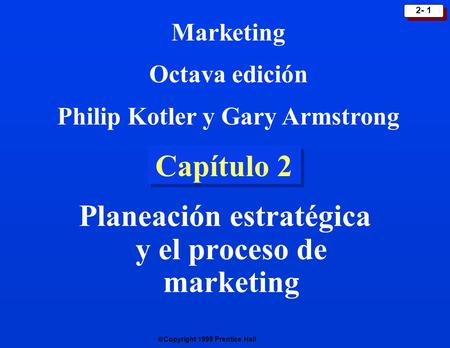 Planeación estratégica y el proceso de marketing