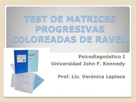 TEST DE MATRICES PROGRESIVAS COLOREADAS DE RAVEN