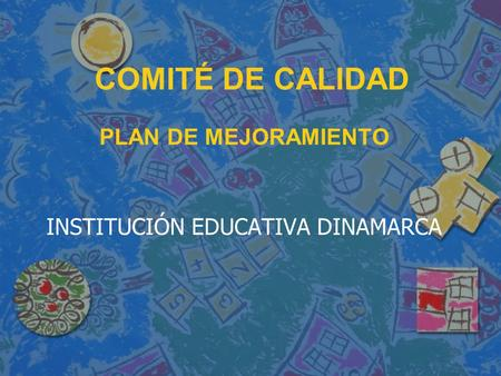 INSTITUCIÓN EDUCATIVA DINAMARCA