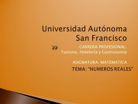 Universidad Autónoma San Francisco