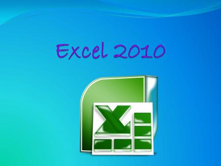 Excel 2010.
