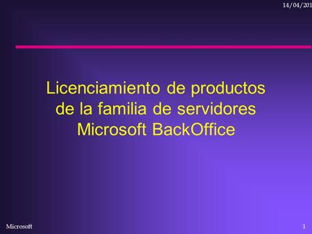 11/04/2017 Licenciamiento de productos de la familia de servidores Microsoft BackOffice The BackOffice family of server applications includes: Windows.