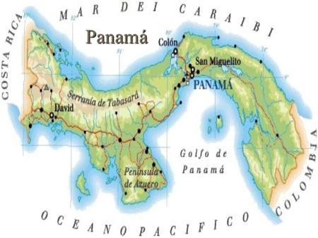 Panamá Las encrucijadas del mundo 480 millas largas y 50 millas anchas  About ½ the size of the state of Colorado.
