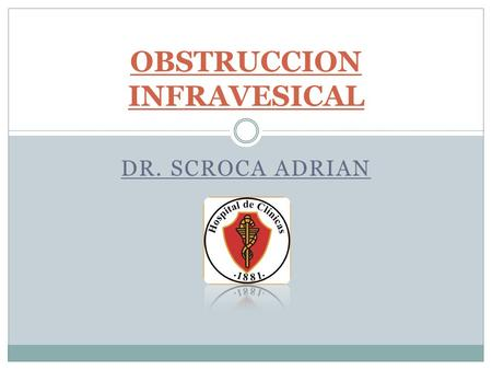OBSTRUCCION INFRAVESICAL