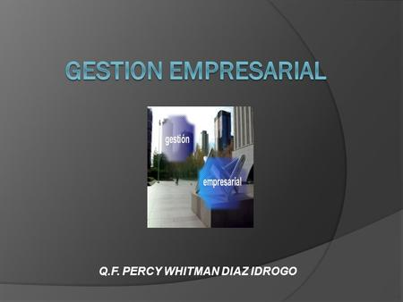 Q.F. PERCY WHITMAN DIAZ IDROGO