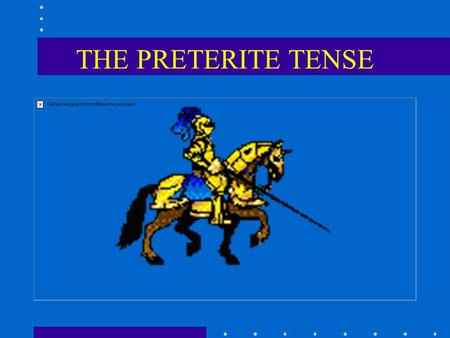 THE PRETERITE TENSE. The preterite tense is used to talk about actions or events in the past, to narrate events in a series, or to express the beginning.