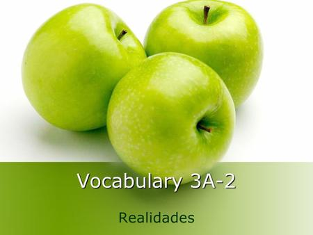 Vocabulary 3A-2 Realidades. en el desayuno for breakfast.