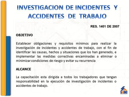 INVESTIGACION DE INCIDENTES Y ACCIDENTES DE TRABAJO