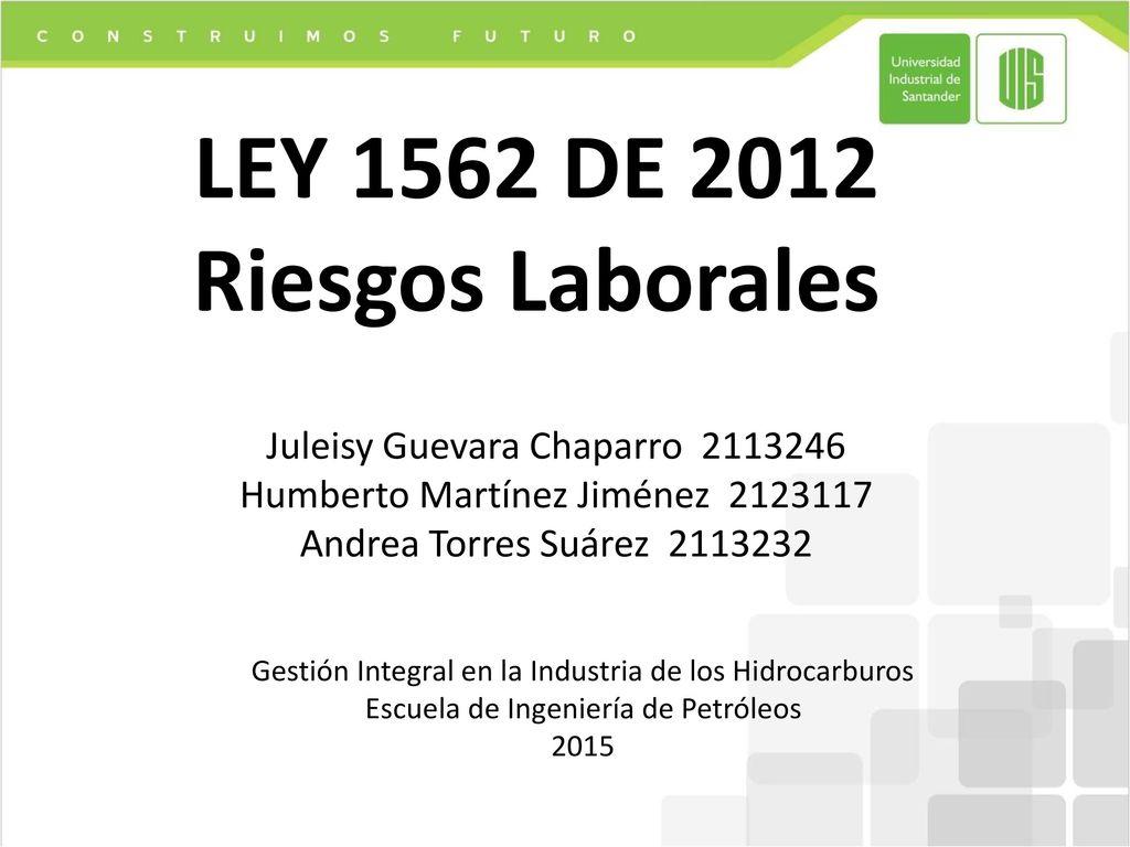 Ley 1562 De 2012 Riesgos Laborales Ppt Descargar
