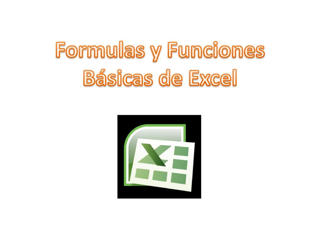 Formulas y Funciones Básicas de Excel.   ppt descargar