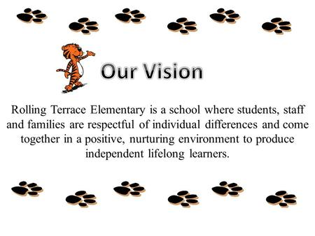 Rolling Terrace Elementary is a school where students, staff and families are respectful of individual differences and come together in a positive, nurturing.