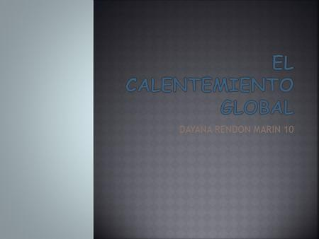 EL CALENTEMIENTO GLOBAL