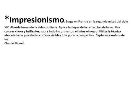 Impresionismo Claude Monet. - ppt descargar
