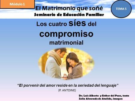 """El Matrimonio que soñé Seminario de Educación Familiar ¿Quién diseñó  realmente el matrimonio? TEMA 8 Módulo 1 """"Amémonos los unos a los otros,  porque el. - ppt descargar"""
