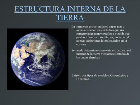 La Estructura Interna De La Tierra Ppt Video Online Descargar
