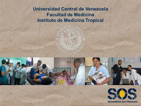 Universidad Central de Venezuela Instituto de Medicina Tropical