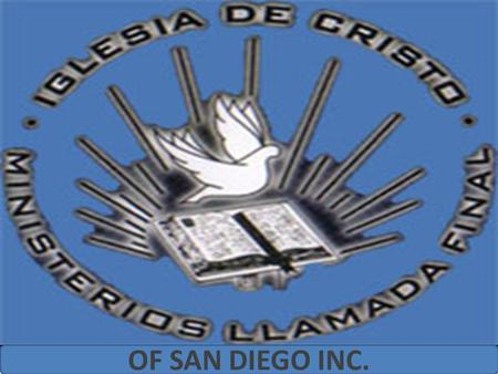 OF SAN DIEGO INC..