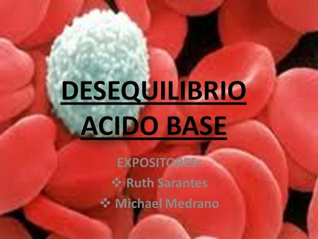 DESEQUILIBRIO ACIDO BASE