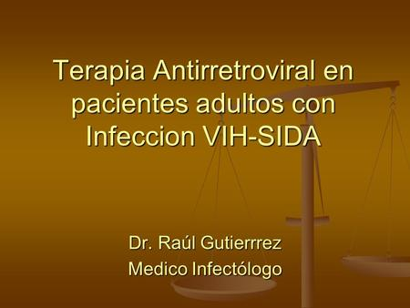 Terapia Antirretroviral en pacientes adultos con Infeccion VIH-SIDA