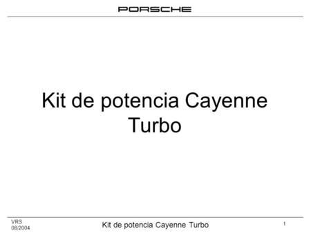Kit de potencia Cayenne Turbo