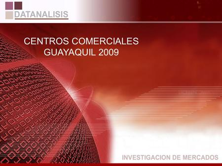 CENTROS COMERCIALES GUAYAQUIL 2009.