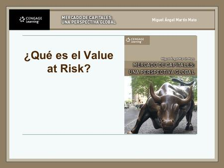 ¿Qué es el Value at Risk?.