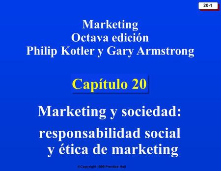Marketing y sociedad: responsabilidad social y ética de marketing